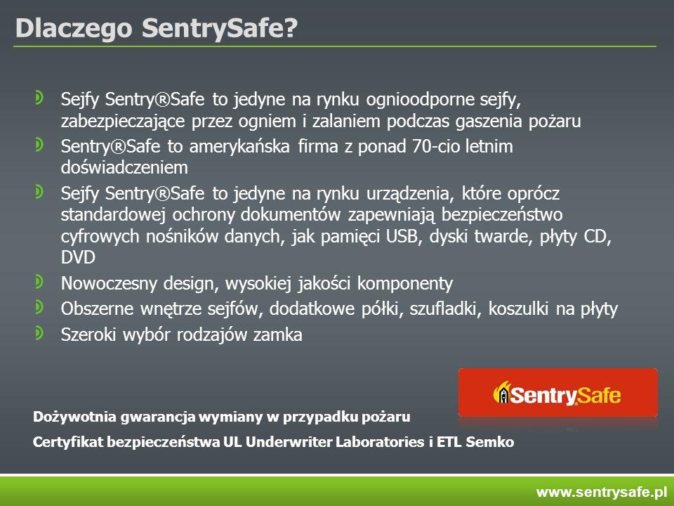 Dlaczego SentrySafe? Sejfy Sentry®Safe to jedyne na rynku ognioodporne sejfy, zabezpieczające przez ogniem i zalaniem podczas gaszenia pożaru Sentry®S