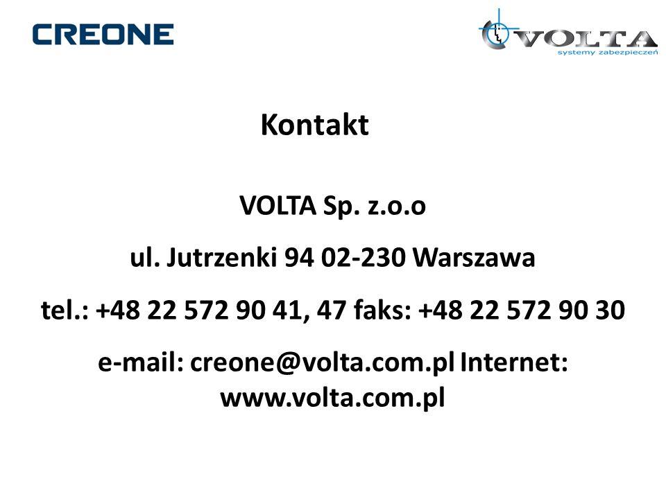 VOLTA Sp. z.o.o ul. Jutrzenki 94 02-230 Warszawa tel.: +48 22 572 90 41, 47 faks: +48 22 572 90 30 e-mail: creone@volta.com.pl Internet: www.volta.com