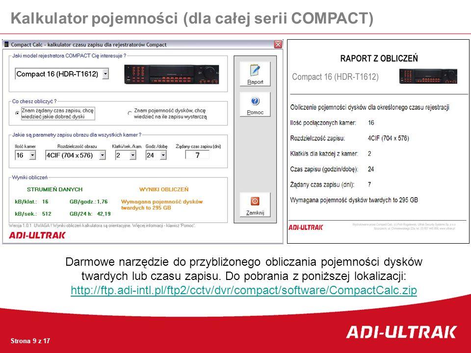 Kalkulator pojemności (dla całej serii COMPACT) Darmowe narzędzie do przybliżonego obliczania pojemności dysków twardych lub czasu zapisu. Do pobrania