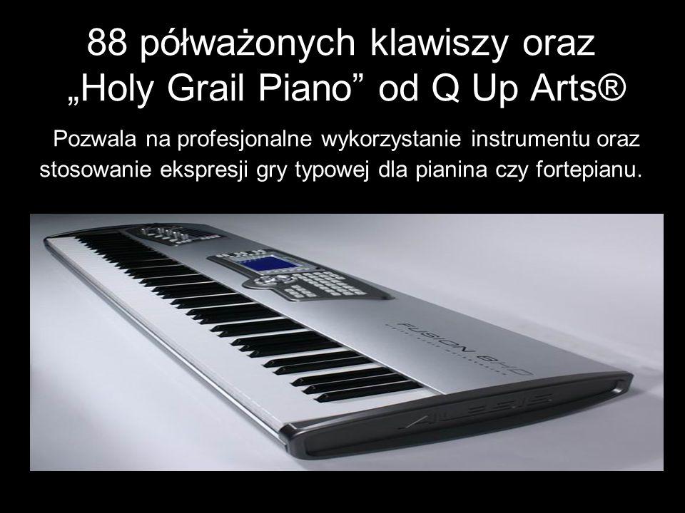 88 półważonych klawiszy oraz Holy Grail Piano od Q Up Arts® Pozwala na profesjonalne wykorzystanie instrumentu oraz stosowanie ekspresji gry typowej d