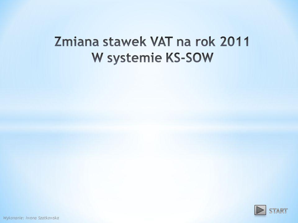 Uruchamiamy moduł SOW14 - Magazyn Zmiana stawek VAT 22
