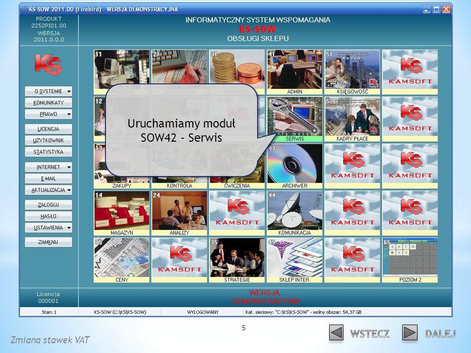Uruchamiamy moduł SOW42 - Serwis Zmiana stawek VAT 5