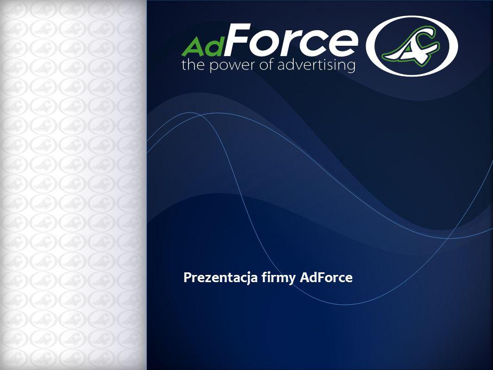 AdForce to nowoczesne spojrzenie na reklamę.