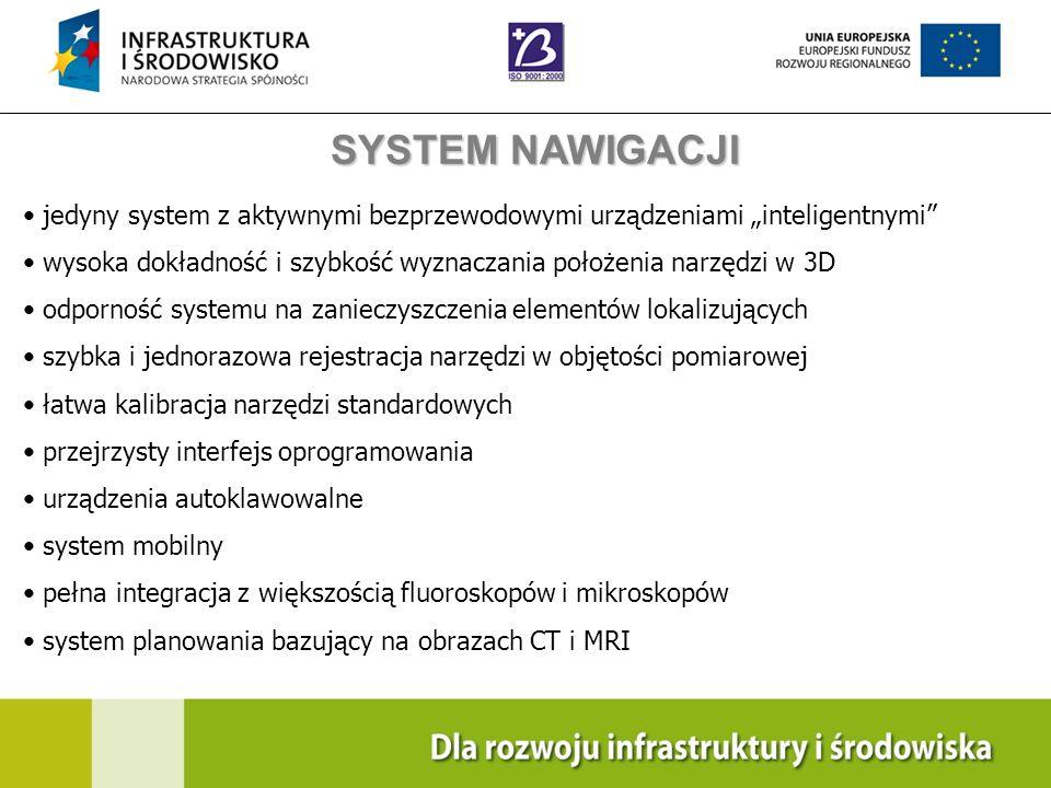 Navigation Training & Education Internal Use Only jedyny system z aktywnymi bezprzewodowymi urządzeniami inteligentnymi wysoka dokładność i szybkość w
