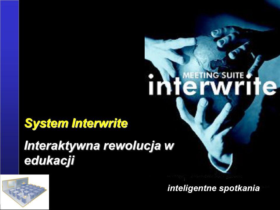 GgGg System Interwrite Interaktywna rewolucja w edukacji