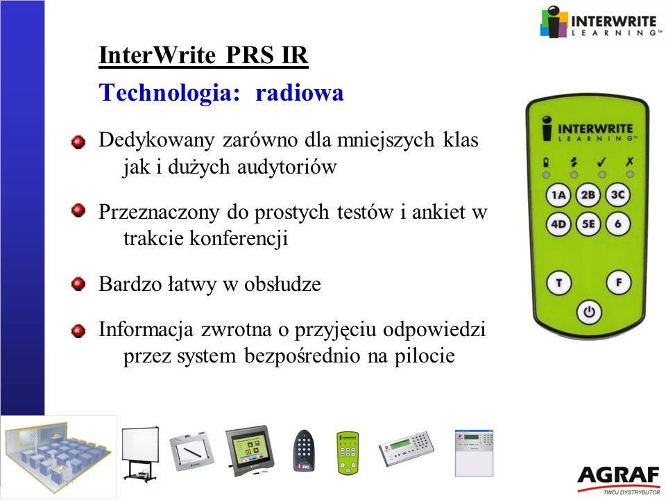 InterWrite PRS IR Technologia: radiowa Dedykowany zarówno dla mniejszych klas jak i dużych audytoriów Przeznaczony do prostych testów i ankiet w trakc