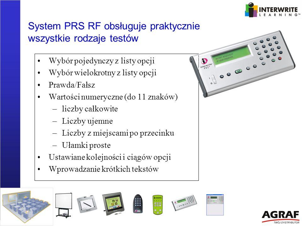 System PRS RF obsługuje praktycznie wszystkie rodzaje testów Wybór pojedynczy z listy opcji Wybór wielokrotny z listy opcji Prawda/Fałsz Wartości nume