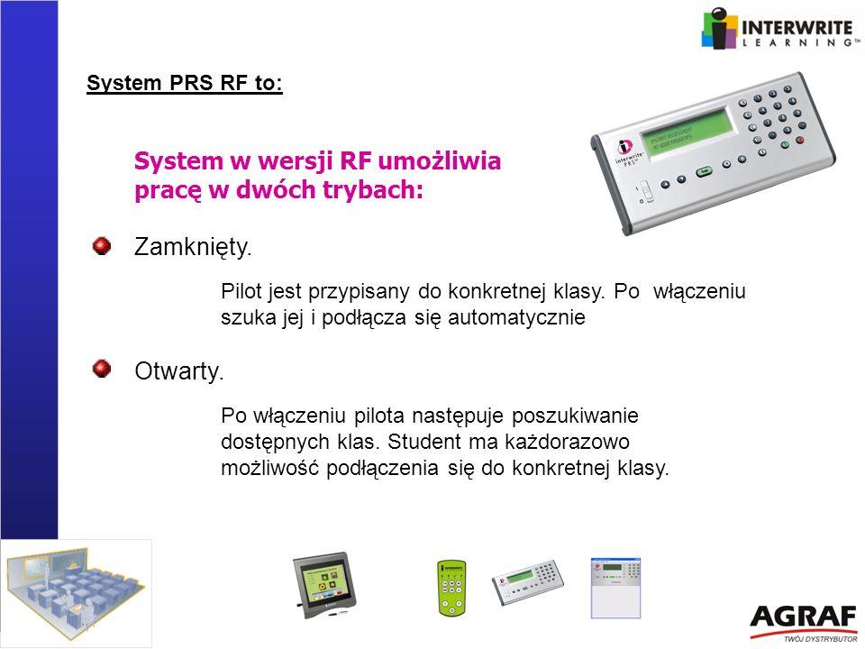 System w wersji RF umożliwia pracę w dwóch trybach: Zamknięty. Pilot jest przypisany do konkretnej klasy. Po włączeniu szuka jej i podłącza się automa