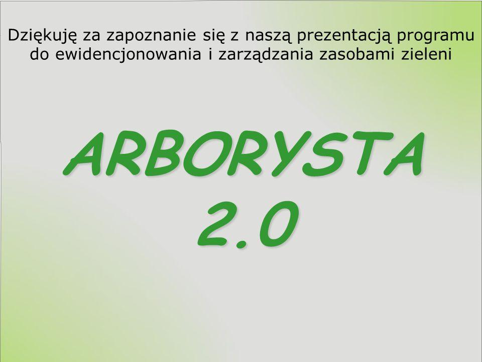 ARBORYSTA 2.0 ma niskie wymagania sprzętowe ARBORYSTA 2.0 ma niskie wymagania sprzętowe: System operacyjny Windows98 – lub nowszy, Procesor - z zegarem minimum 333 MHz, Pamięć operacyjną – 64 MB RAM, 100 MB – wolnego miejsca na dysku, Wolny 1 port USB – na klucz sprzętowy.