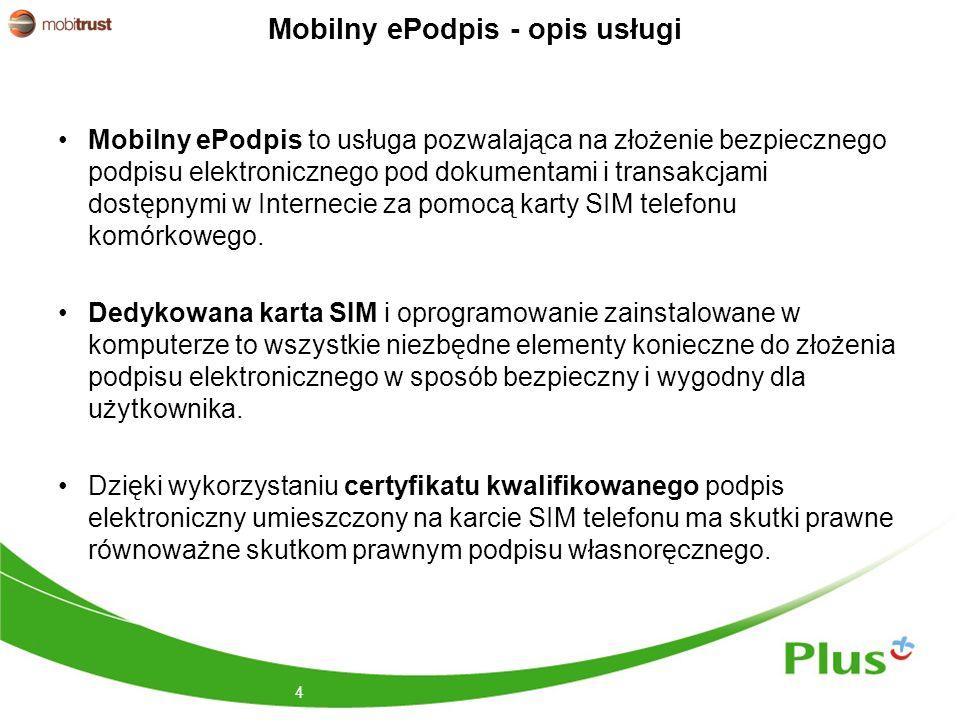 Mobilny ePodpis - opis usługi Mobilny ePodpis to usługa pozwalająca na złożenie bezpiecznego podpisu elektronicznego pod dokumentami i transakcjami dostępnymi w Internecie za pomocą karty SIM telefonu komórkowego.