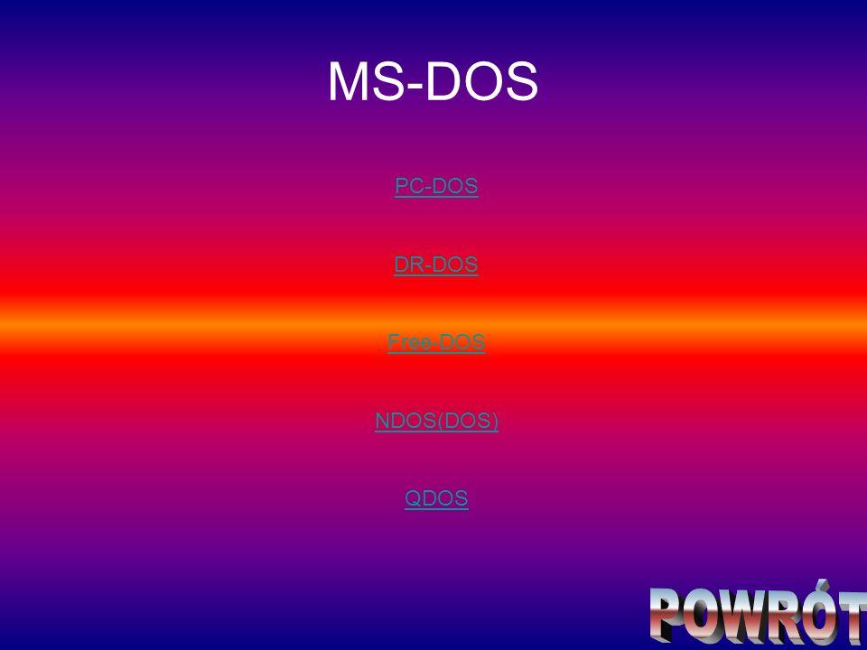 MS-DOS PC-DOS DR-DOS Free-DOS NDOS(DOS) QDOS