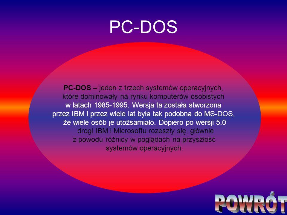 PC-DOS PC-DOS – jeden z trzech systemów operacyjnych, które dominowały na rynku komputerów osobistych w latach 1985-1995. Wersja ta została stworzona