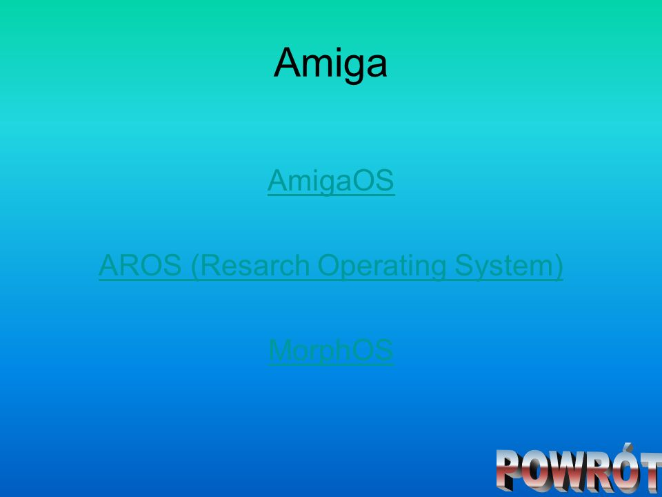 Amiga AmigaOS AROS (Resarch Operating System) MorphOS