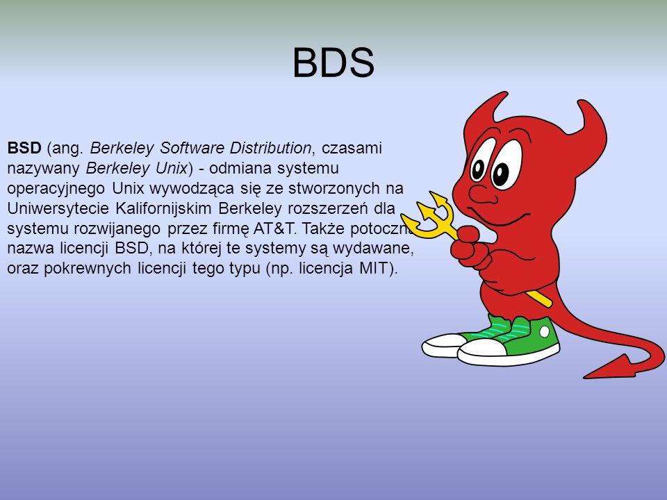 BDS BSD (ang. Berkeley Software Distribution, czasami nazywany Berkeley Unix) - odmiana systemu operacyjnego Unix wywodząca się ze stworzonych na Uniw