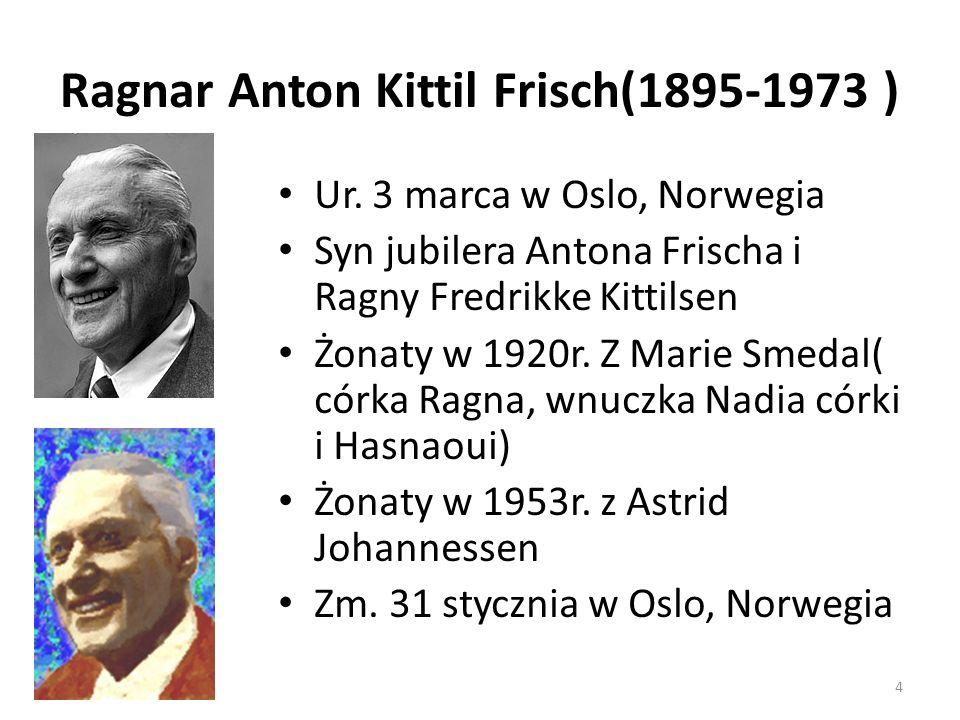 Ur. 3 marca w Oslo, Norwegia Syn jubilera Antona Frischa i Ragny Fredrikke Kittilsen Żonaty w 1920r. Z Marie Smedal( córka Ragna, wnuczka Nadia córki