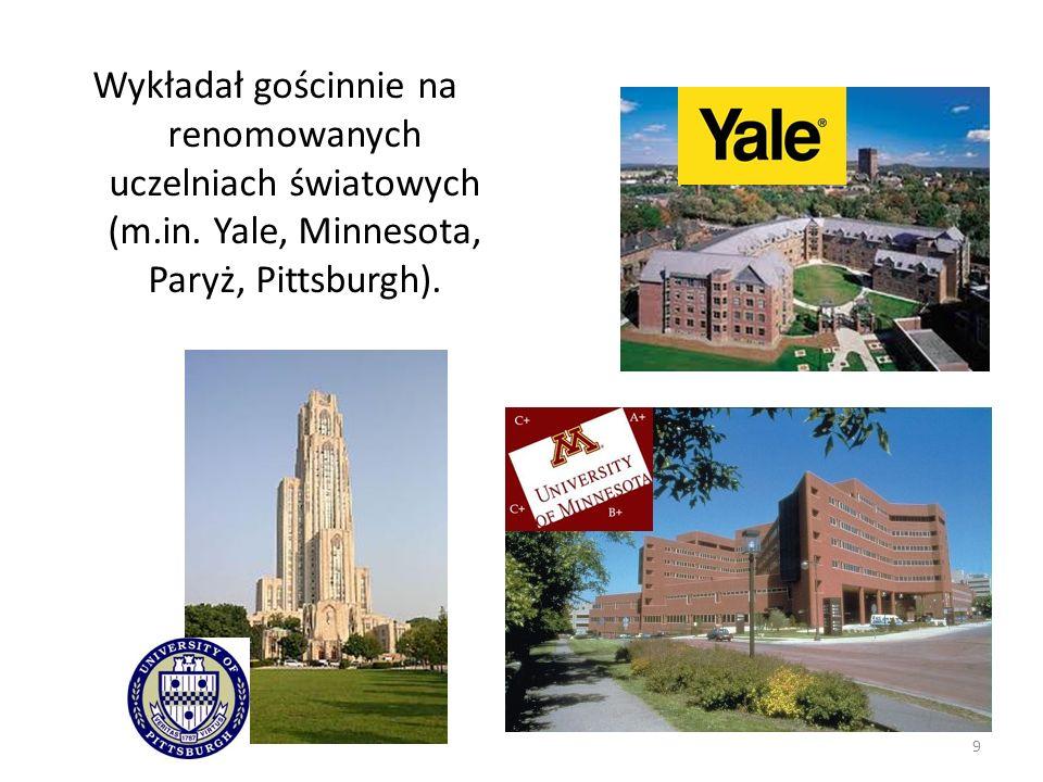 Wykładał gościnnie na renomowanych uczelniach światowych (m.in. Yale, Minnesota, Paryż, Pittsburgh). 9