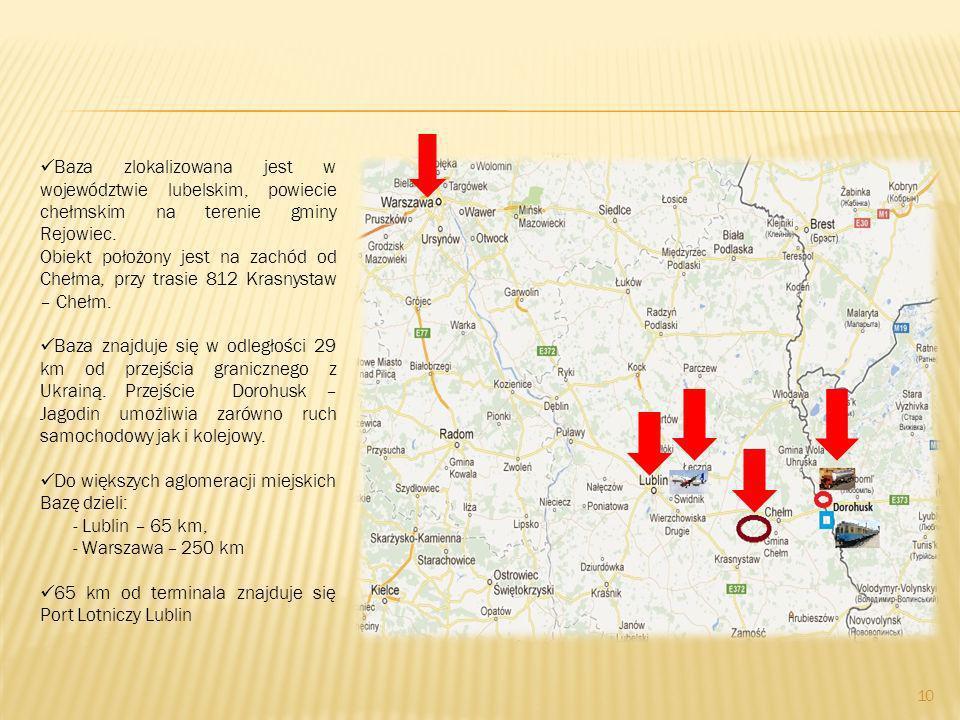 10 Baza zlokalizowana jest w województwie lubelskim, powiecie chełmskim na terenie gminy Rejowiec. Obiekt położony jest na zachód od Chełma, przy tras