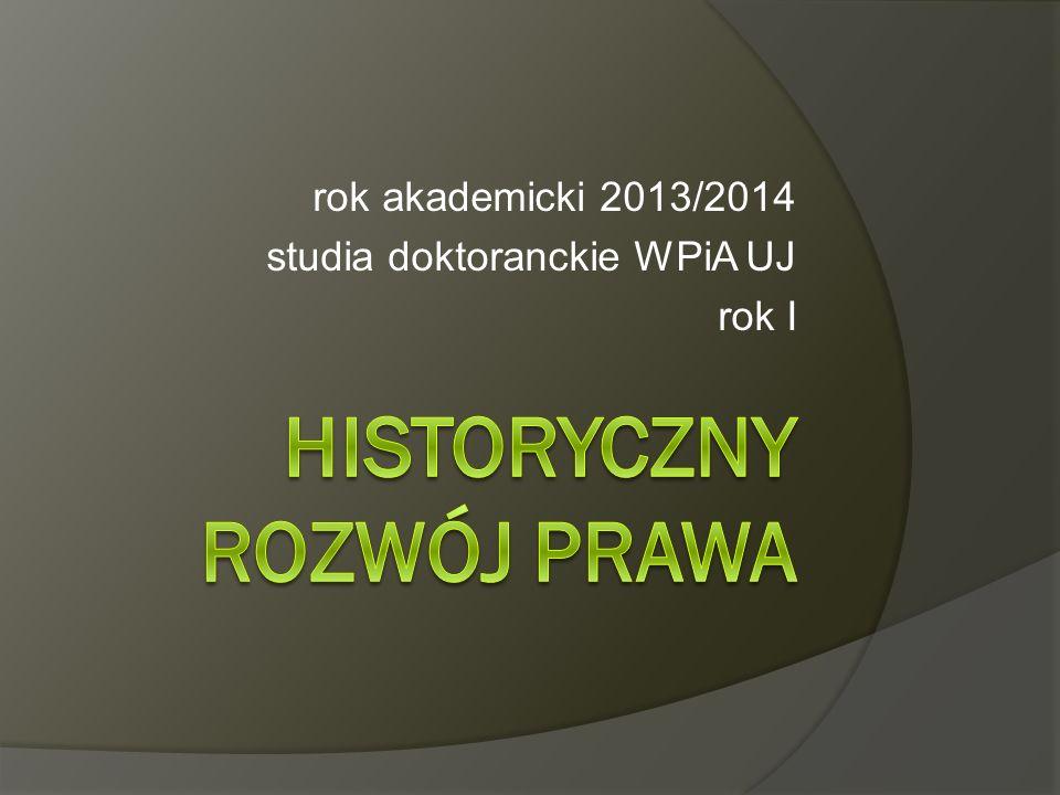 rok akademicki 2013/2014 studia doktoranckie WPiA UJ rok I