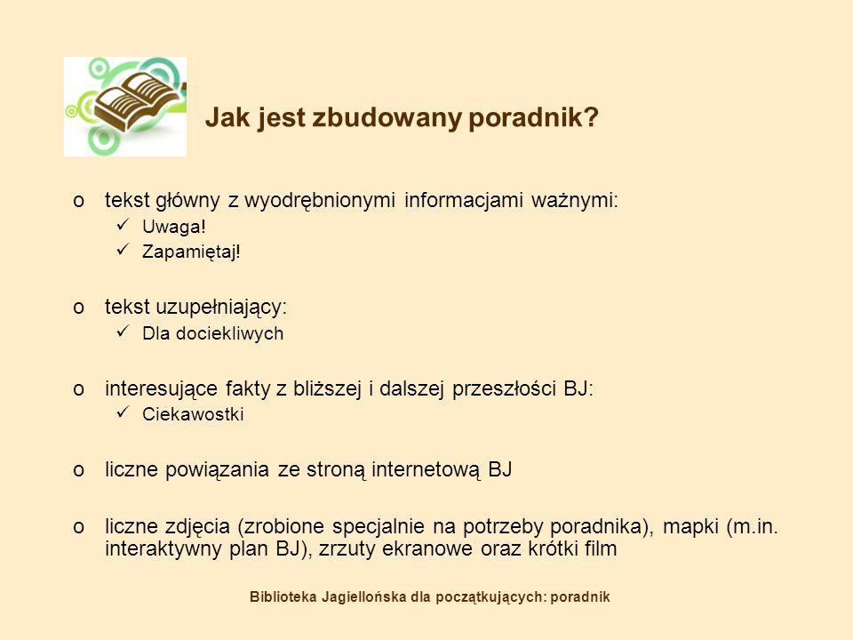 Biblioteka Jagiellońska dla początkujących: poradnik Jak jest zbudowany poradnik.