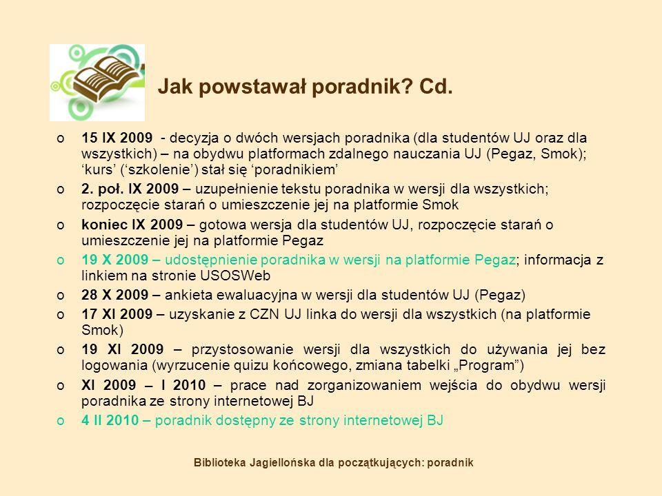 Biblioteka Jagiellońska dla początkujących: poradnik Jak powstawał poradnik.