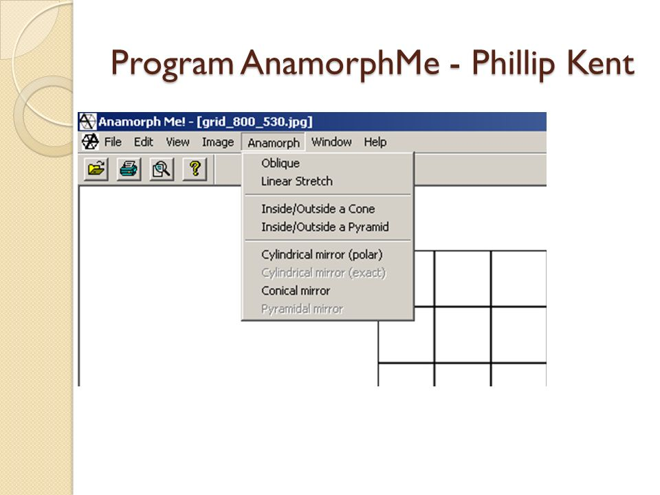 Program AnamorphMe - Phillip Kent