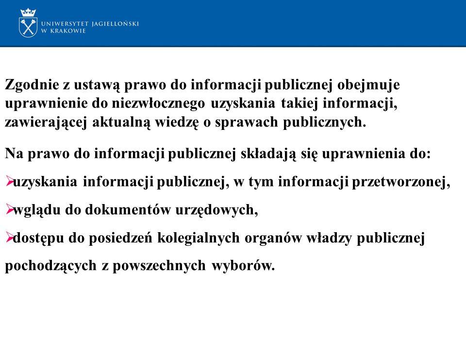 Zgodnie z ustawą prawo do informacji publicznej obejmuje uprawnienie do niezwłocznego uzyskania takiej informacji, zawierającej aktualną wiedzę o sprawach publicznych.