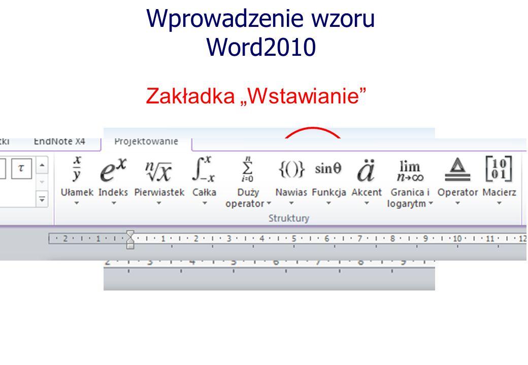 Wprowadzenie wzoru Word2010 Zakładka Wstawianie