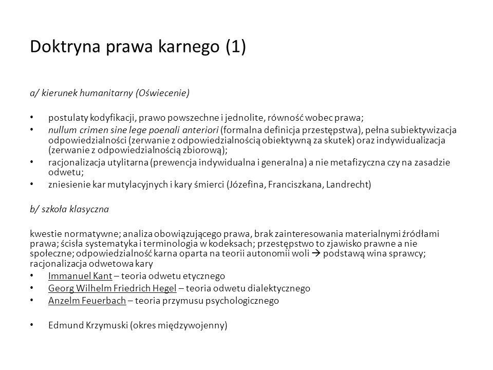 Doktryna prawa karnego (2) c/ doktryny pozytywistyczne prawa karnego.