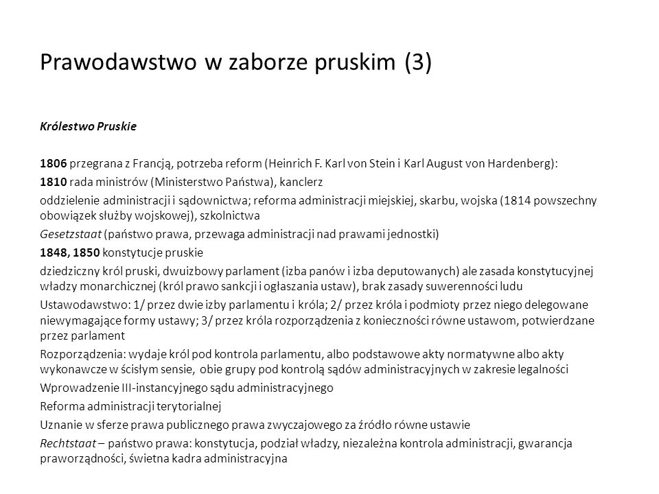 Prawodawstwo w zaborze pruskim (3) Królestwo Pruskie 1806 przegrana z Francją, potrzeba reform (Heinrich F. Karl von Stein i Karl August von Hardenber