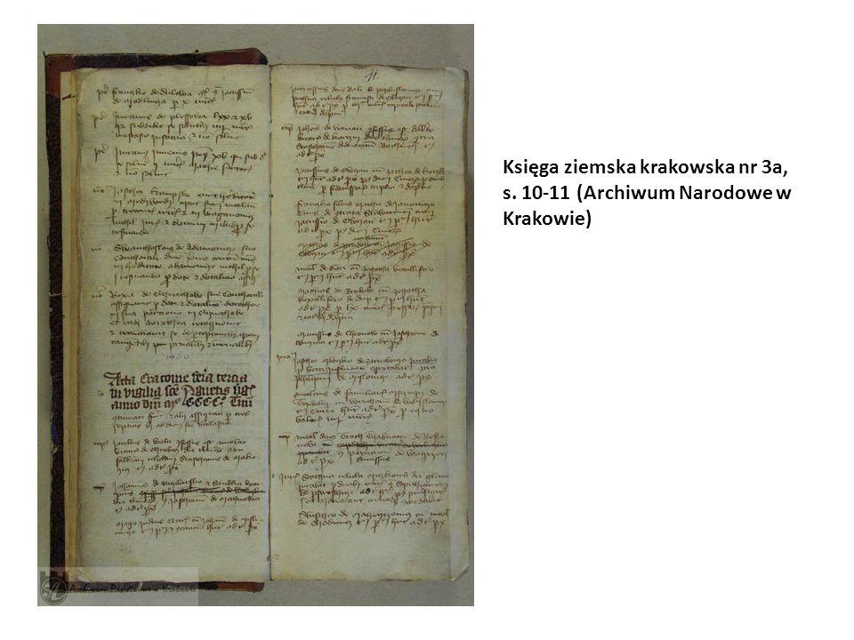 Księga ziemska krakowska nr 3a, s. 10-11 (Archiwum Narodowe w Krakowie)