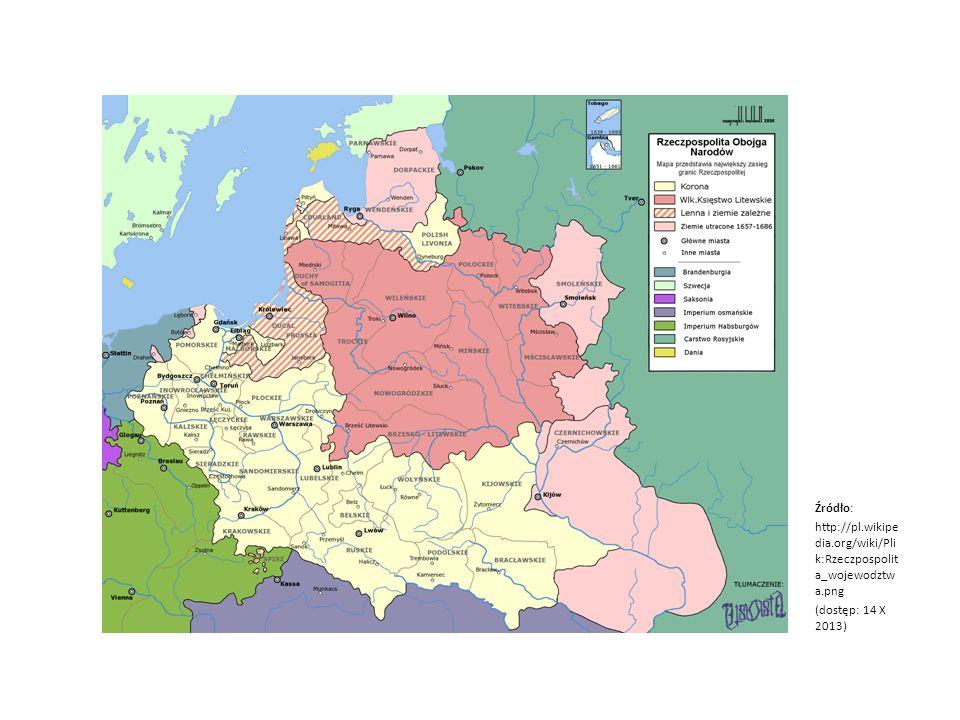 Źródło: http://pl.wikipe dia.org/wiki/Pli k:Rzeczpospolit a_wojewodztw a.png (dostęp: 14 X 2013)