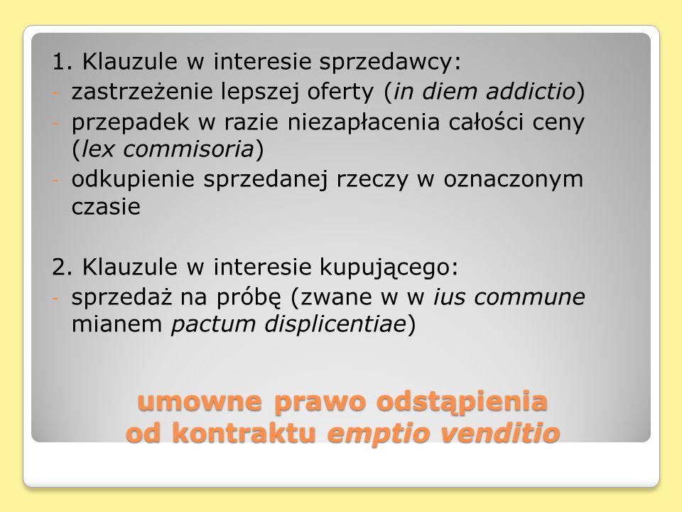 umowne prawo odstąpienia od kontraktu emptio venditio 1.