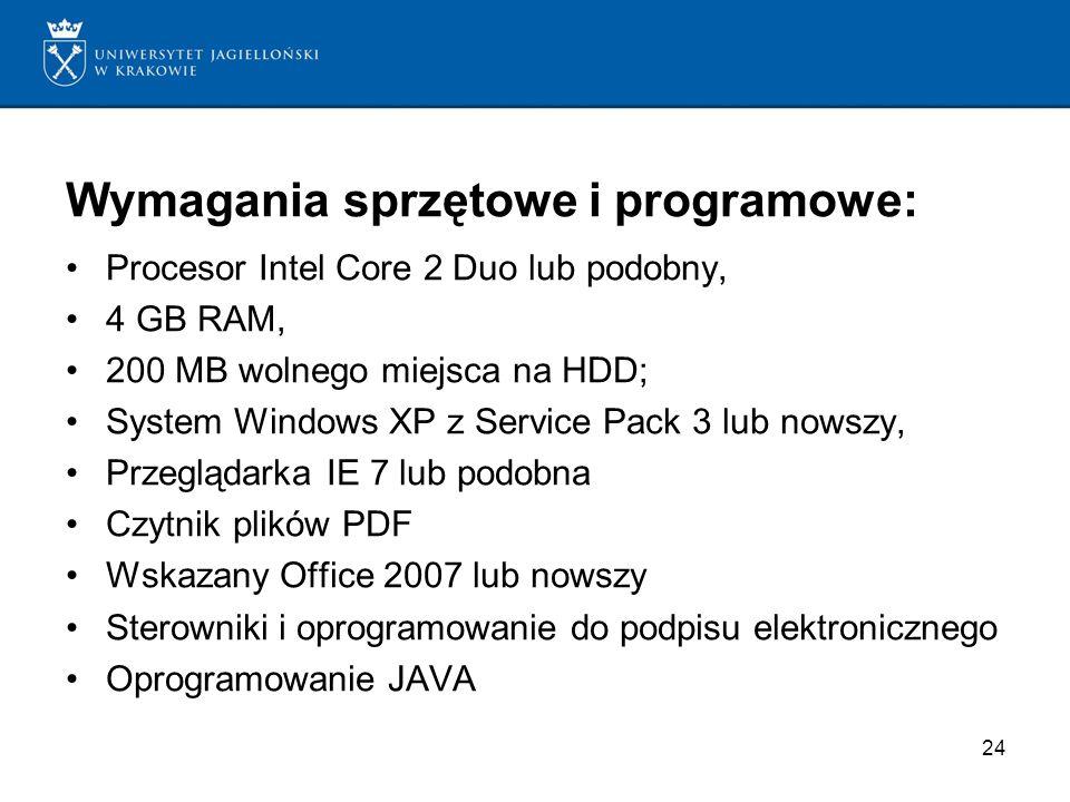 Wymagania sprzętowe i programowe: Procesor Intel Core 2 Duo lub podobny, 4 GB RAM, 200 MB wolnego miejsca na HDD; System Windows XP z Service Pack 3 l