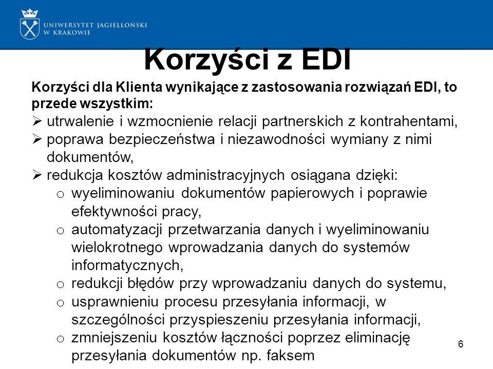 Korzyści z EDI 6 Korzyści dla Klienta wynikające z zastosowania rozwiązań EDI, to przede wszystkim: utrwalenie i wzmocnienie relacji partnerskich z ko