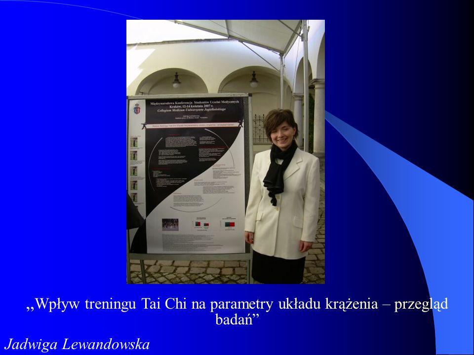 Wpływ treningu Tai Chi na parametry układu krążenia – przegląd badań Jadwiga Lewandowska