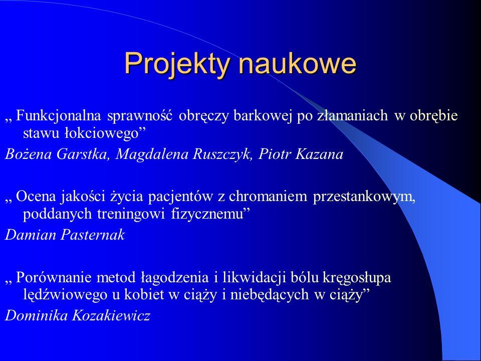 Projekty naukowe Funkcjonalna sprawność obręczy barkowej po złamaniach w obrębie stawu łokciowego Bożena Garstka, Magdalena Ruszczyk, Piotr Kazana Oce