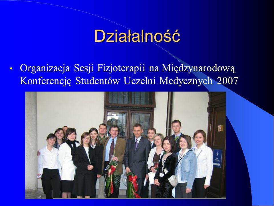 Działalność Organizacja Sesji Fizjoterapii na Międzynarodową Konferencję Studentów Uczelni Medycznych 2007