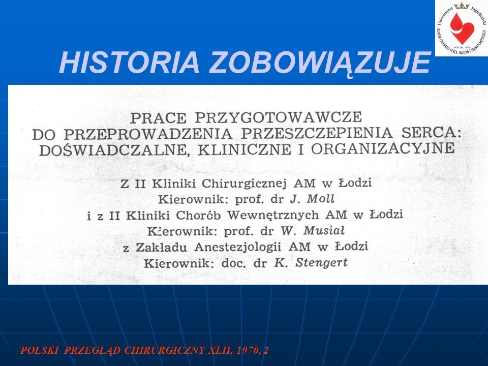 POLSKI PRZEGLĄD CHIRURGICZNY XLII, 1970, 2 HISTORIA ZOBOWIĄZUJE