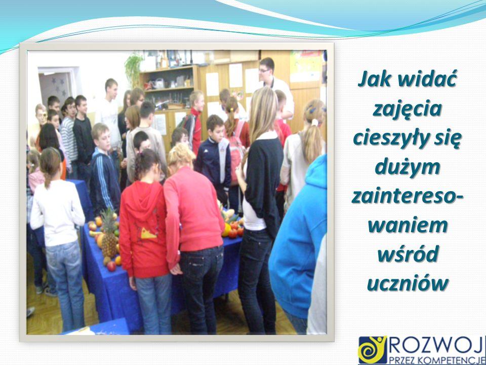 Jak widać zajęcia cieszyły się dużym zaintereso- waniem wśród uczniów