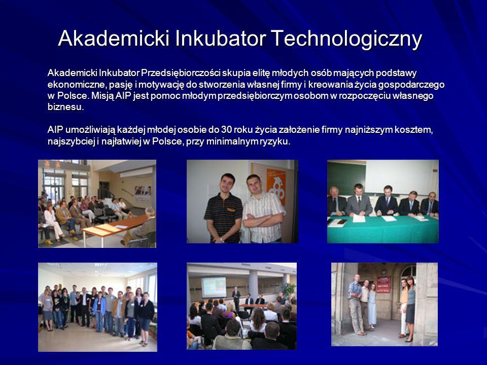 Akademicki Inkubator Przedsiębiorczości skupia elitę młodych osób mających podstawy ekonomiczne, pasję i motywację do stworzenia własnej firmy i kreow