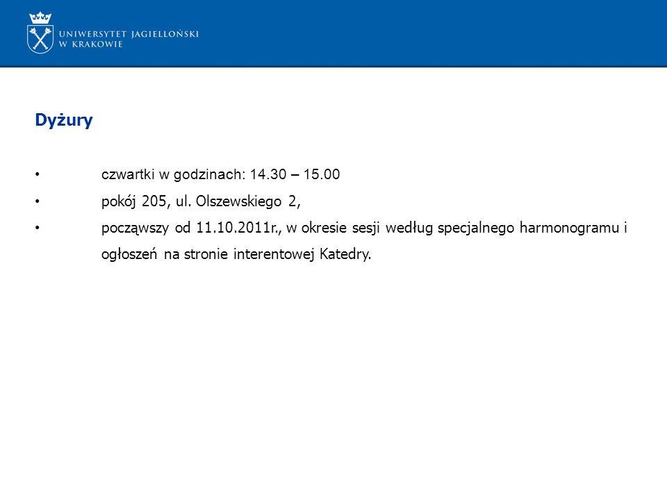 Dyżury czwartki w godzinach: 14.30 – 15.00 pokój 205, ul. Olszewskiego 2, począwszy od 11.10.2011r., w okresie sesji według specjalnego harmonogramu i