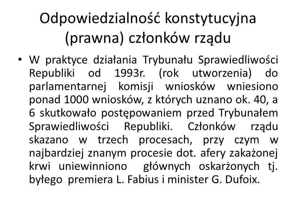 Odpowiedzialność konstytucyjna (prawna) członków rządu W praktyce działania Trybunału Sprawiedliwości Republiki od 1993r. (rok utworzenia) do parlamen