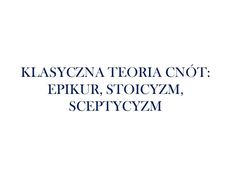 W późniejszym okresie rozwoju filozofii greckiej, gdy problematyka teoretyczna koncentrowała się wokół zagadnień etycznych, pojawiły się dwie ważne szkoły etyczne: epikurejska i stoicka.
