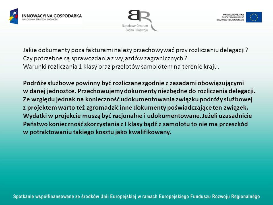24 Jakie dokumenty poza fakturami należy przechowywać przy rozliczaniu delegacji? Czy potrzebne są sprawozdania z wyjazdów zagranicznych ? Warunki roz