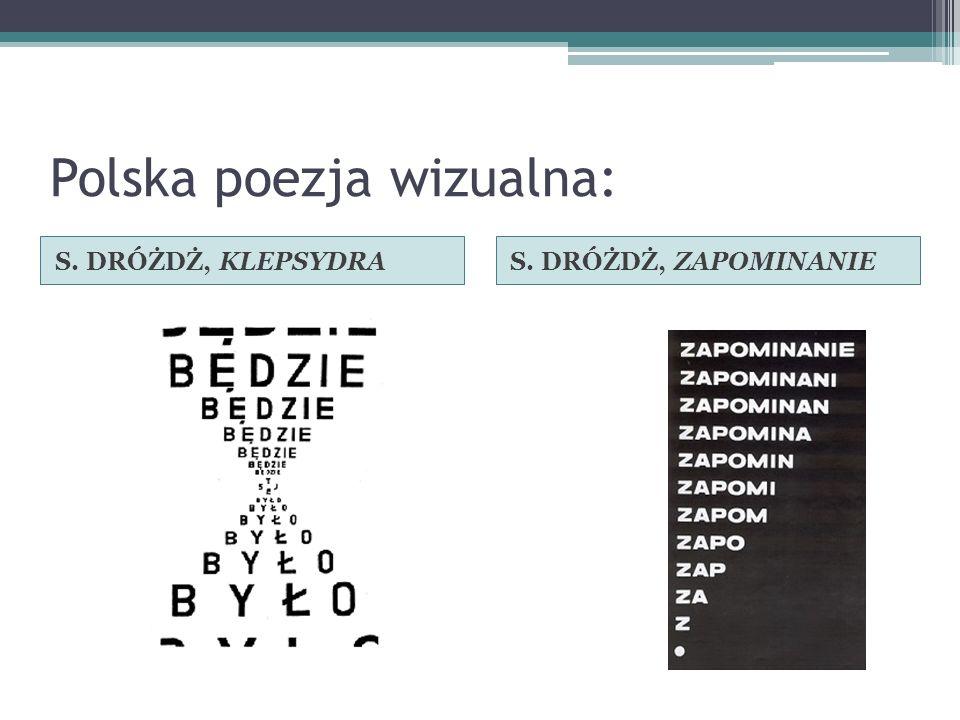 Polska poezja wizualna: S. DRÓŻDŻ, KLEPSYDRAS. DRÓŻDŻ, ZAPOMINANIE