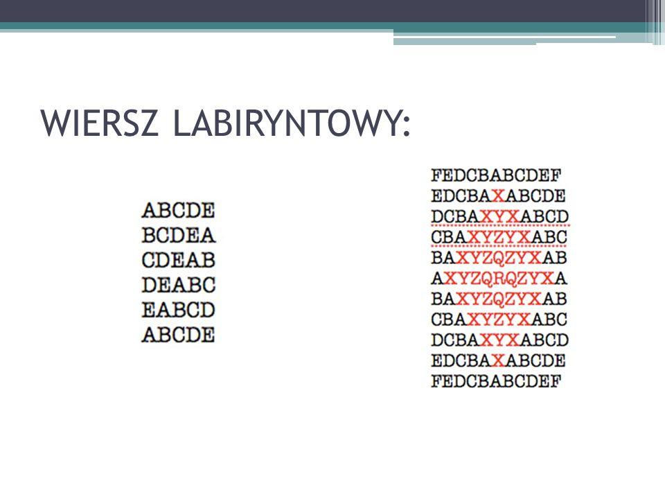 WIERSZ LABIRYNTOWY: