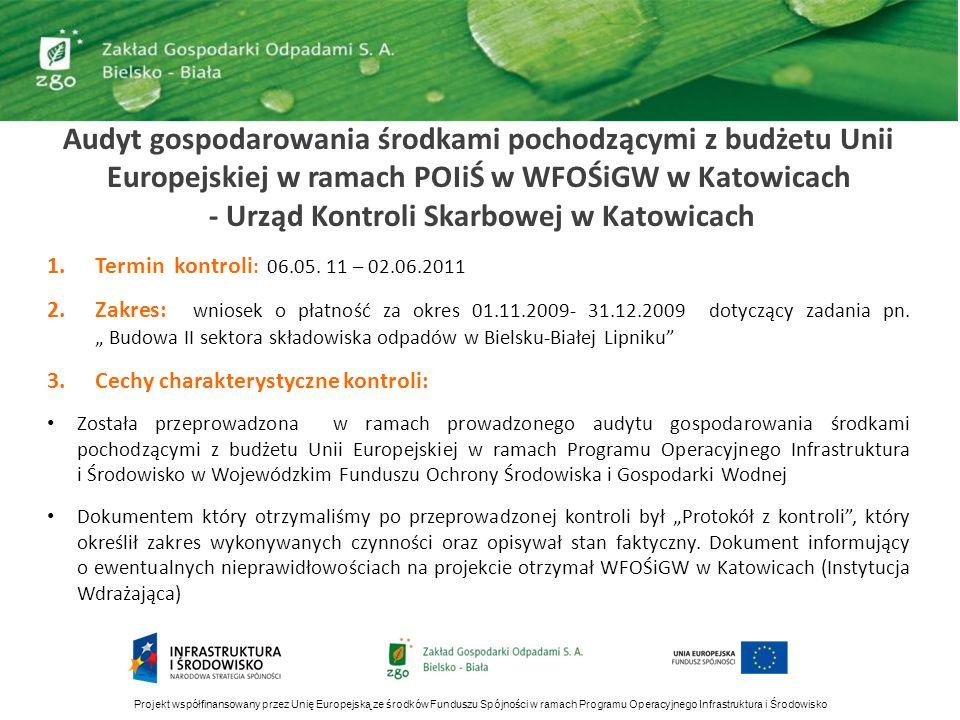Audyt gospodarowania środkami pochodzącymi z budżetu Unii Europejskiej w ramach POIiŚ w WFOŚiGW w Katowicach - Urząd Kontroli Skarbowej w Katowicach 1