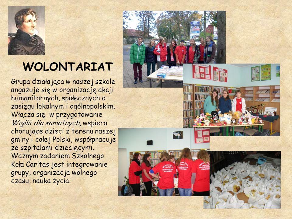 WOLONTARIAT Grupa działająca w naszej szkole angażuje się w organizację akcji humanitarnych, społecznych o zasięgu lokalnym i ogólnopolskim. Włącza si