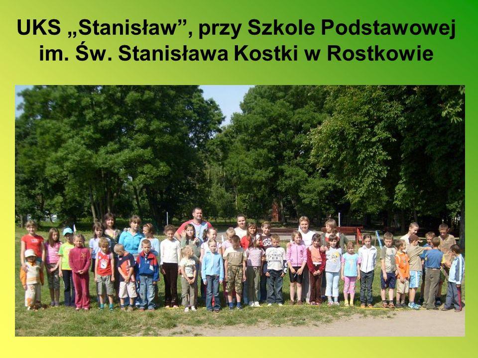 UKS Stanisław, przy Szkole Podstawowej im. Św. Stanisława Kostki w Rostkowie