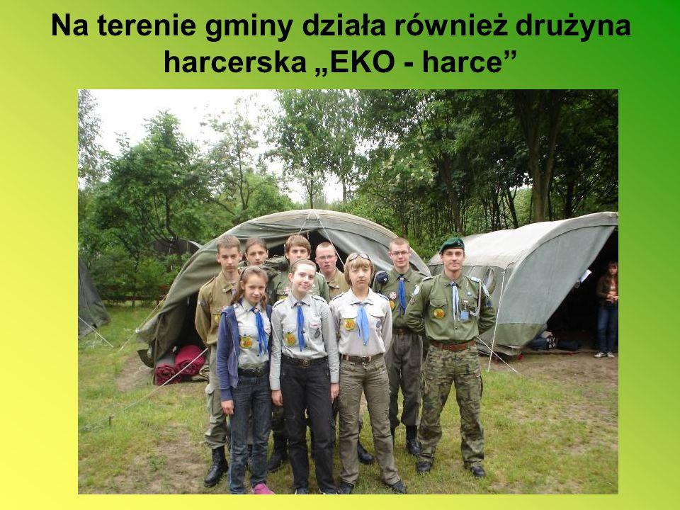 Na terenie gminy działa również drużyna harcerska EKO - harce